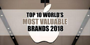 Top 10 world's most valuable brands 2018